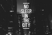 NYC Love / Bright lights, big city - for me, there's no place like my hometown, New York.