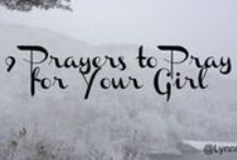 9 Prayers For Your Girl / 9 Prayers to Pray For Your Girl | December 2014 | The first in my monthly #youandyourgirl series.