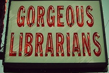 Librarian stuff / by Gil Skidmore