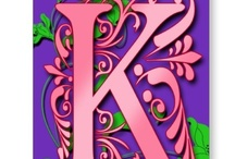 K is for Karen / by Karen Wheeler