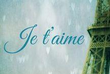 Je t'aime la France / by Jane Escoffier