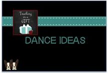 Dance Ideas