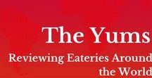 The Yums - Restaurant Reviews / Restaraunt reviews from eateries around the world.