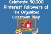 The Organized Classroom Blog Celebrates 50,000 / by Cyndi Shinn