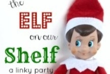 All About Elves / We've all heard about the Elf on the Shelf craze so why not share some fun and spunky tips for having a super Elvish time!
