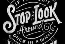 Font & Word Stories / Fonts, hand lettering and great words to live by.