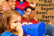 Super Bowl Food & Fun! / Super Bowl party - family-friendly food and fun!