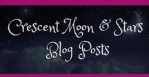 Crescent Moon & Stars Posts / Crescent Moon & Stars Blog Posts found here! www.crescentmoonandstars.com