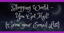Blogging - You Got Mail! (Grow your email list) / Want to have your subscribers absolutely love getting your newsletter in their inbox? Check out these email list building and growing an email list tips, tricks and ideas.