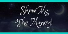 Show Me The Money! / Save that money by learning how to do a budget, save money and extend your money without wasting it!