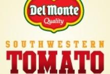 """Del Monte® Southwestern Tomato Kick-Off"""" / by Teresa McDaniel"""