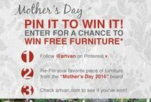 """Mother's Day 2016 / Pin it to win it for Mother's Day! Enter for your chance to win FREE furniture for mom from Art Van. Step 1: Follow @ArtVan on Pinterest. Step 2: Repin your favorite piece of furniture from our """"Mother's Day 2016"""" board. Step 3: Check artvan.com to see if you've won. Contest ends on Saturday, May 7 at 12pm EST. Good luck!"""