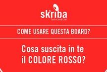 #skribask ✎ red passion / Cosa suscita in te il colore #rosso? What are your impression about this color? Follow us and collaborate for growing this board! Enjoy yourself and invite your friends! - www.skriba.it