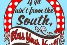 southern things I like / by Teresa Reid
