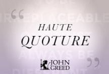 H A U T E    Q U O T U R E / Inspirational quotes about fashion and style.
