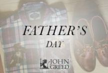 F A T H E R S D A Y / Celebrate Dad and let him know how much he means to you with a gorgeous gift from John Greed.