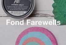 Fond Farewells / Limited edition products, discontinued products, and other former LUSH superstars. Take a walk down memory lane!
