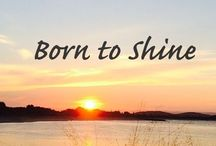 Born to Shine / Born to Shine is set up to encourage, inspire & empower women to be all they were created to be.