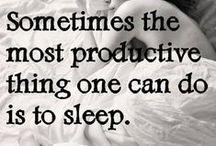 Sweet Dreams / Sleep for health.