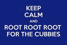 Root Root Root for the Cubbies / by Tami Eager