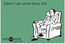 Quotes and Humor / Funny Shiznit  / by Denise Zanchi