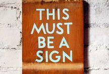 Signs / by Elizabeth McConchie