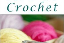 crochet / Crochet patterns and ideas  / by Adriana Sandoval