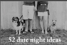 Date Nights and Romance / Ideas to keep falling in love and dating!