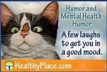 Humor and Mental Health Humor / Good humor, a few laughs to get you in a good mood. / by HealthyPlace.com Mental Health Website