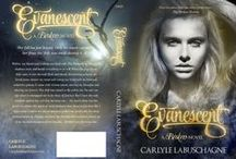 Evanescent - A Broken Novel / by Carlyle Labuschagne