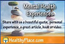 Mental Health Experiences / Share your mental health experiences on our board: A picture, a quote, an article, video or book. Kindly post no more than 3 or 4 at one time so that we all have time to enjoy all pins, and everyone has the same opportunity. Happy pinning! If you want to receive an invitation please contact: pinterest AT healthyplace.com