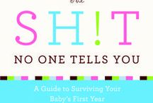 The Sh!t No One Tells You About Toddlers by Dawn Dais / The Sh!t No One Tells You About Toddlers by Dawn Dais / by Heather B. Armstrong