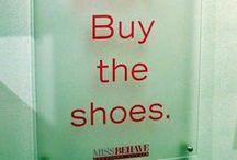 Shoes / OK, maybe I don't wear 'em, but I like 'em.