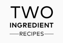 Two Ingredient Recipes