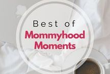 The Best Of Mommyhood Moments / All things Mom Life from my blog: www.themommyhoodmoments.com  #momlife #mom #toddler