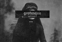 Gothic & Grotesque