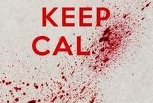 Keep Calm / by Hayley Pearce
