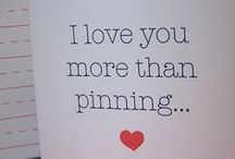 love - pinterest perfection / by JanMary