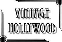 Vintage Hollywood / by Cindy Newman