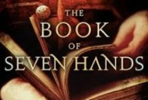 THE BOOK OF THE SEVEN HANDS (Amazon Single) / Inspiration for my swashbuckling adventure novella of Sixteenth Century Spain THE BOOK OF THE SEVEN HANDS. Due out March 2013.