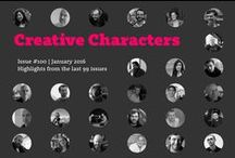 Creative Characters / MyFonts exclusive interviews with some of the biggest names in type. / by MyFonts