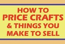Business ❤ Pricing / Tips on pricing your craft products.