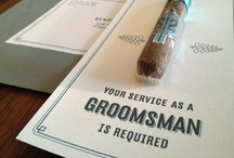 Anything Groomsman / by Shanna Nicole Design