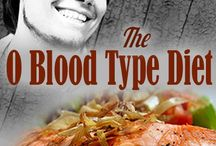 Type O Diet / Eat Right for Your Blood Type