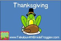 Thanksgiving in the classroom / by Fabulous 3rd Grade Froggies