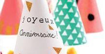 Anniversaire / Le plein d'idées et d'inspiration pour organiser un anniversaire inoubliable !