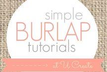 Bring on the Burlap / by Rachel Boykin