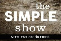 The Simple Show / Tsh Oxenreider loves to talk shop with some of her favorite people. She's a big fan of simple living, but it's not just about getting rid of your stuff—it's about living holistically with your life's purpose. On the show, Tsh talks with other people about what that looks like for them. Whatever their passion, that's what's on tap: food, travel, writing, books, parenting, work, fashion, and everything in between.  / by Tsh Oxenreider