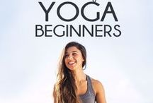 Yoga For Beginners / Yoga tips, tutorials and how-to, inspiration, and infographics for beginners.
