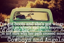 cowgirls are angels / by Katie Nelson